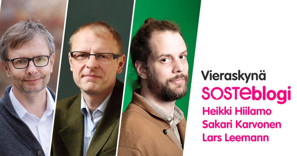 SOSTEn vierasblogin rintakuva: Heikki Hiilamo, Sakari Karvonen ja Lars Leemann Terveyden ja hyvinvoinnin laitokselta