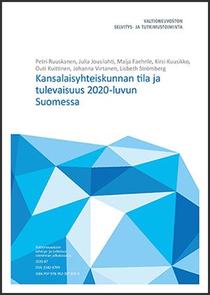 Kansalaisyhteiskunnan tila ja tulevaisuus 2020-luvun Suomessa -raportin kansi, jonka kuvassa on kasa sinisiä, särmikkäitä monikuutioita.